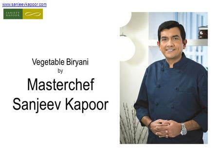 Vegetable Biryani by Masterchef Sanjeev Kapoor