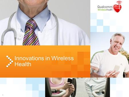 1 Innovations in Wireless Health. 2 Disclaimer QUALCOMM Incorporated, 5775 Morehouse Drive, San Diego, CA 92121-1714 Copyright © 2008 QUALCOMM Incorporated,