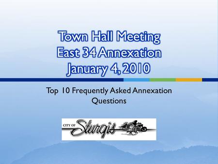 Top 10 Frequently Asked Annexation Questions.