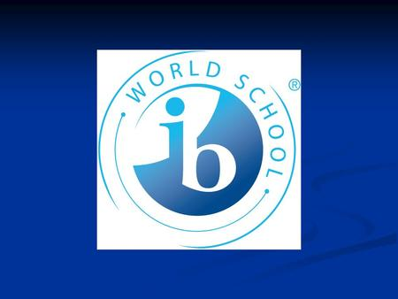 In 2011 Manheim Township High School received designation as an International Baccalaureate (IB) World School. These are schools that share a common philosophy—a.