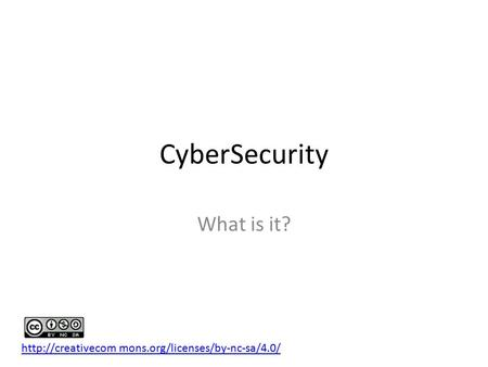 CyberSecurity What is it?