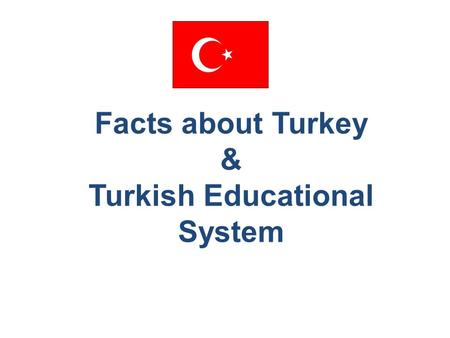 Educational System of Turkey