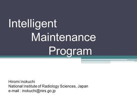 Intelligent Maintenance Program
