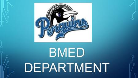 BMED DEPARTMENT. what you want Do you know to be when you grow up?