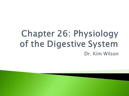 Dr. Kim Wilson.  Primary function of the digestive system: to bring essential nutrients into the internal environment so they are available to every.