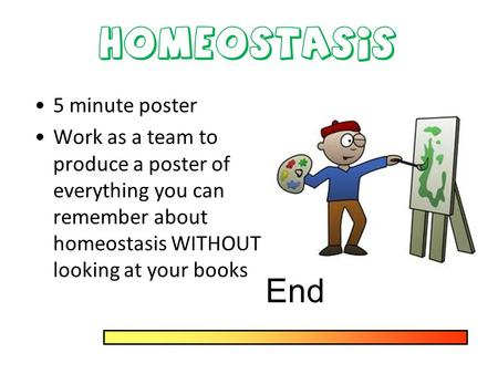 End Homeostasis 5 minute poster