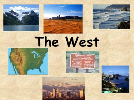 The West. The West region of the United States is bordered by the Rocky Mountains to the east and the Pacific Ocean to the west. It is bordered by Canada.