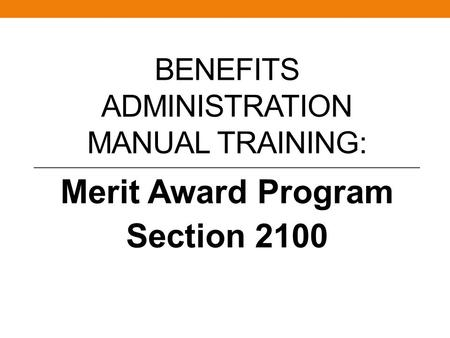 Benefits Administration Manual Training: