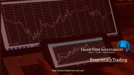 We will show you how a Professional Proprietary Trading firm Trades. Download your FREE Trading GuideProprietary Trading.