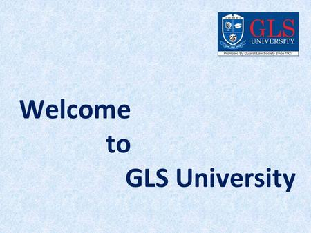 Welcome to GLS University. Are You Looking Best University in Ahmedabad?