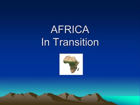 AFRICA In Transition. Nationalism Sense of pride in and devotion to one's country. Areas of Nationalism: Southern Africa Kenya North Africa Ghana.