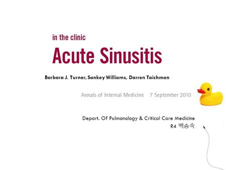 Depart. Of Pulmonology & Critical Care Medicine R4 백승숙 Barbara J. Turner, Sankey Williams, Darren Taichman.