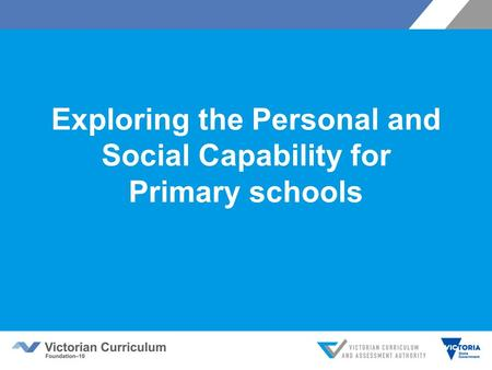 Exploring the Personal and Social Capability for Primary schools.