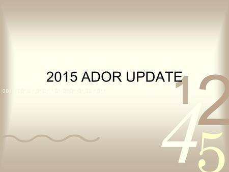 2015 ADOR UPDATE. Income Tax Brackets Adjusted for Inflation.