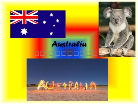 Australia By Angelina Nguyen. Western Australia. Captain James Stirling found Western Australia. Western Australia is the biggest state in Australia.