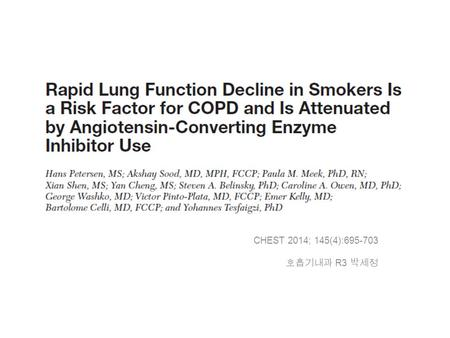 CHEST 2014; 145(4):695-703 호흡기내과 R3 박세정. Cigarette smoking ㅡ the most important risk factor for COPD in the US. low value of FEV 1 : an independent predictor.