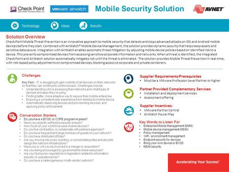 Mobile Security Solution Solution Overview Check Point Mobile Threat Prevention is an innovative approach to mobile security that detects and stops advanced.