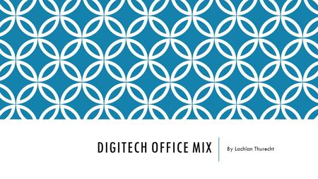 DIGITECH OFFICE MIX By Lachlan Thurecht. WHAT IS AUGMENTED REALITY? In this section, you need to have at least 5 dot points that explain the concept of.
