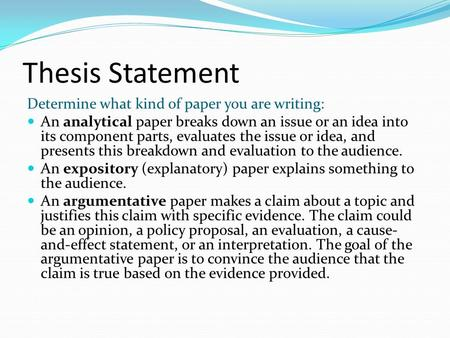 create a thesis statement for an analytical essay Analytical thesis statement for the text-in context essay text-in-context, your thesis needs to interweave references to the text and its context to be.