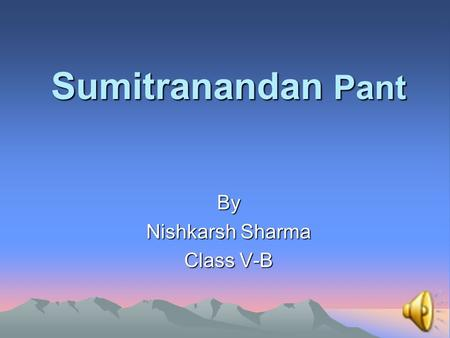 By Nishkarsh Sharma Class V-B