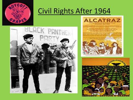 Civil Rights After 1964. I. Black Power Movement Rejected Dr. King's slow- paced nonviolence & rejected white cooperation Stokely Carmichael expels whites.