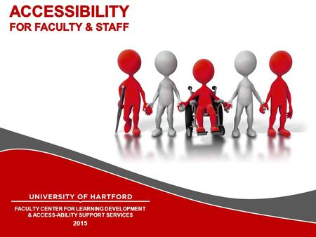 FACULTY CENTER FOR LEARNING DEVELOPMENT & ACCESS-ABILITY SUPPORT SERVICES 2015.