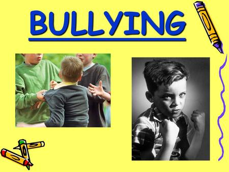 "BULLYING The Golden Rule ""Treat others the way you want to be treated"" ""Treat others the way you want to be treated"""