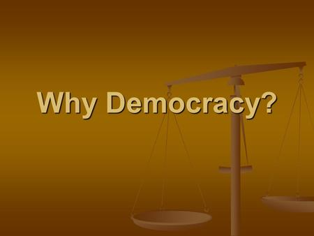 Why Democracy?. What are the Challenges of decision making? School boards should be allowed to decide what students wear to school School boards should.