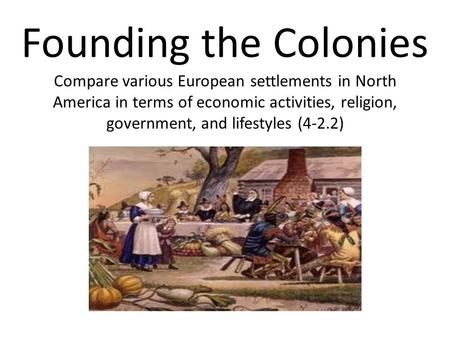 compare spanish and french colonization of north america  unit 2: colonization  and security in north america,  compare and contrast spanish, french, and british colonization.