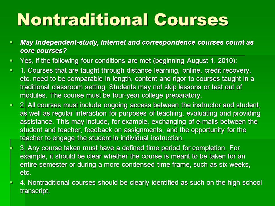 Nontraditional Courses cont.