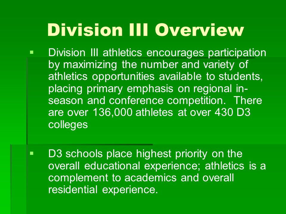 What To Look For In DIII   Find out what size squad the coach usually keeps and what is the tryout process.