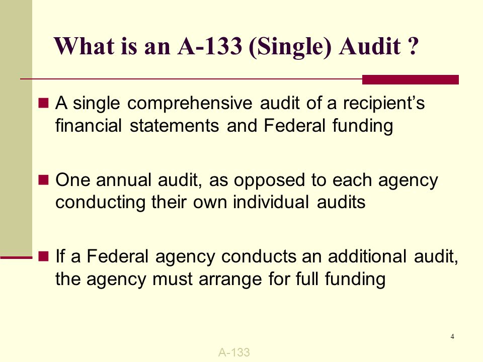 Audit Coverage Encompasses all State of Florida agencies Performed annually and covers preceding fiscal year University required to prepare a Schedule of Expenditures on Federal Awards by Catalog of Federal Domestic Assistance (CFDA) number A CFDA is a number assigned to a Federal program in the Catalog of Federal Domestic Assistance A-133 5