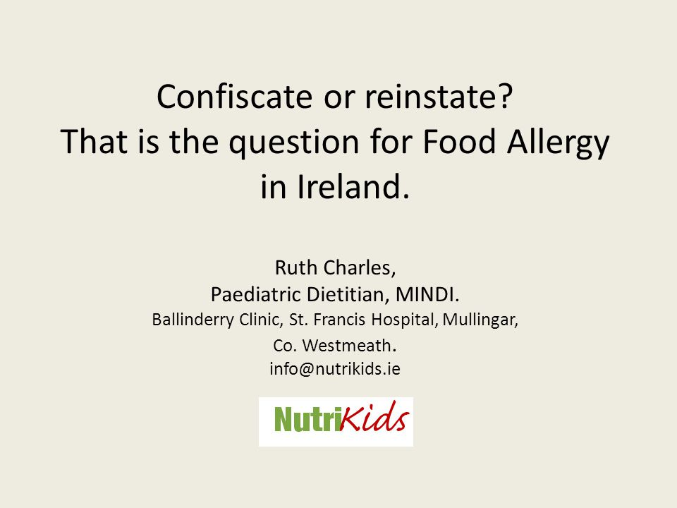 Irish Food Allergy Network October 2009.Increased presentation of allergy at dietetic OPD clinics.