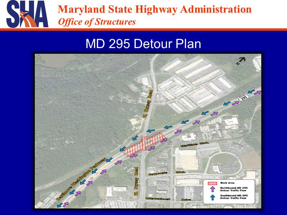 Maryland State Highway Administration Office of Structures Maryland State Highway Administration Office of Structures West Nursery Road Detour Plan