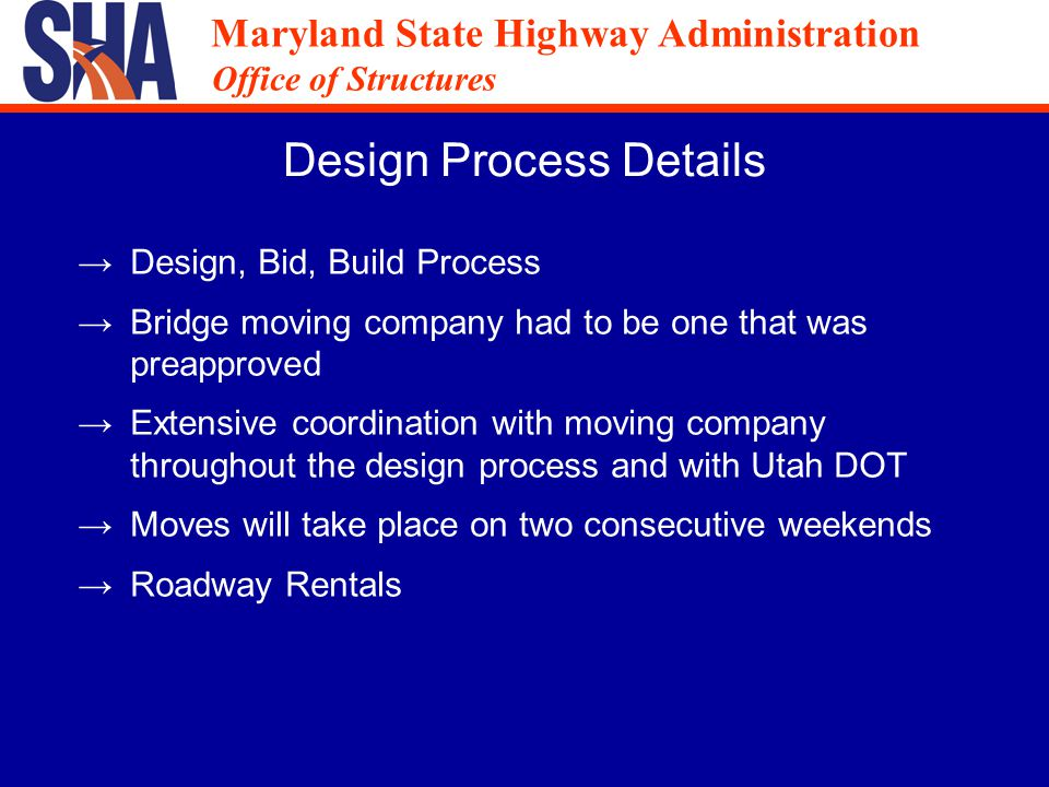 Maryland State Highway Administration Office of Structures Maryland State Highway Administration Office of Structures Roadway Rentals A traffic study was performed and determined that the following closure time for West Nursry Road and detour of MD 295 were acceptable: MD 295 Friday 11 pm to Saturday 6 am Saturday 11 pm to Sunday 8 am West Nursery Road Friday 10 pm to Sunday 8 am
