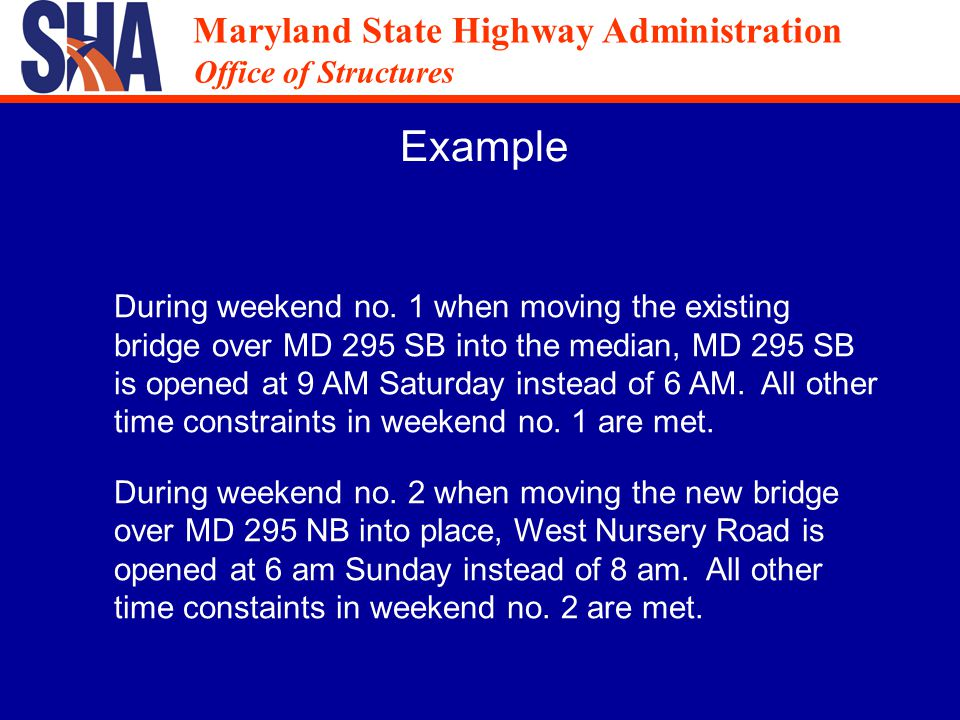 Maryland State Highway Administration Office of Structures Maryland State Highway Administration Office of Structures Example