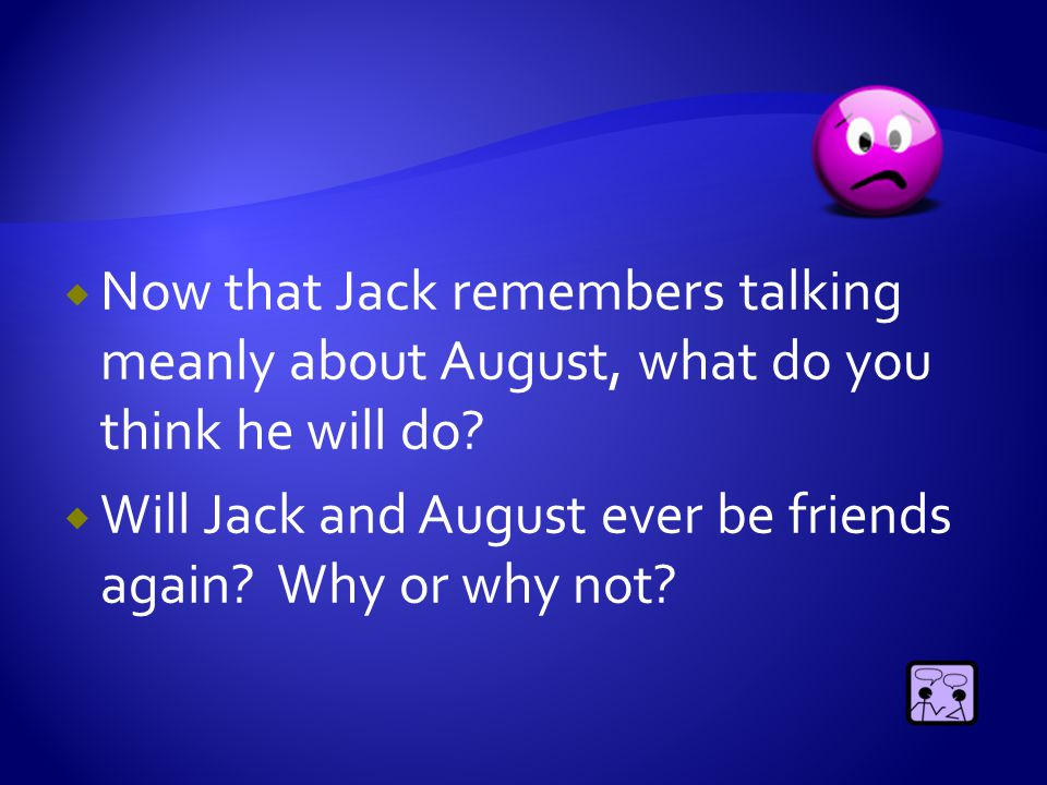  Why did Jack punch Julian. Do you agree or disagree with that action.