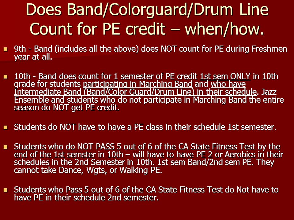 Does Band/Colorguard/Drum Line Count for PE credit – when/how.