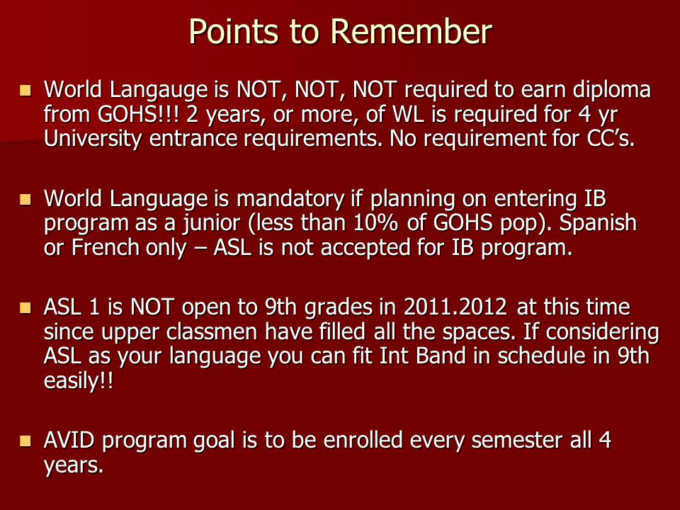 Placement and Transition Thoughts for 9th Schedule World Language – we see strong correlation with 8th English/Language Arts grades and success/or lack of successs in 9th World Language – if C and below consistently (w/ CST's consistent with that grade) – please seriously consider NOT doing French/Spanish in 9th grade.