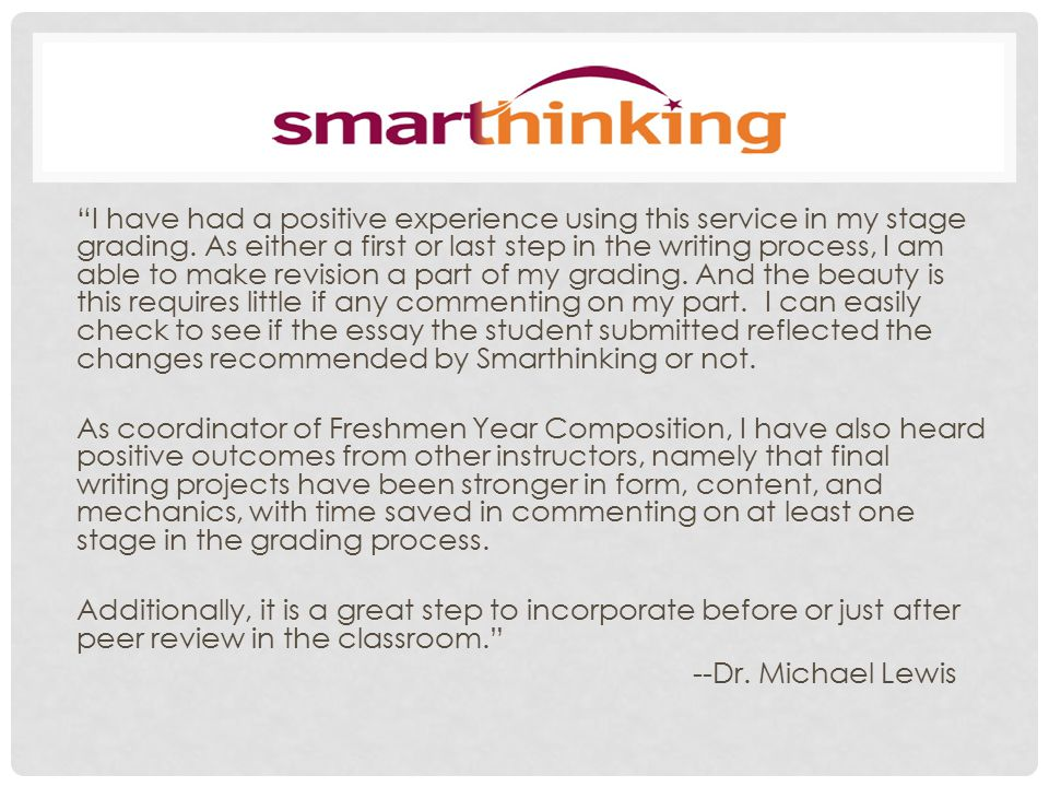 A New Smarthinking Feature: Writing Practice Research shows developing writers build confidence, reduce errors, and improve critical thinking skills the more they write.