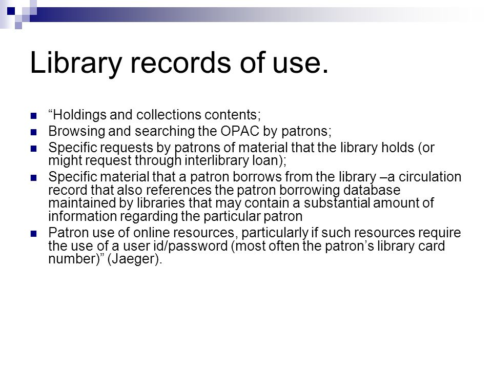 What does this mean for libraries.More requests for records from the library.