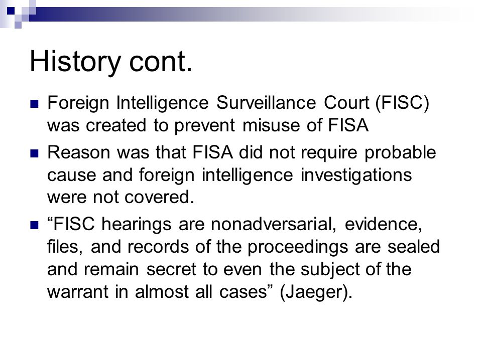 Patriot Act Changes FISA The Patriotic Act makes many changes to FISA; see chart handout.