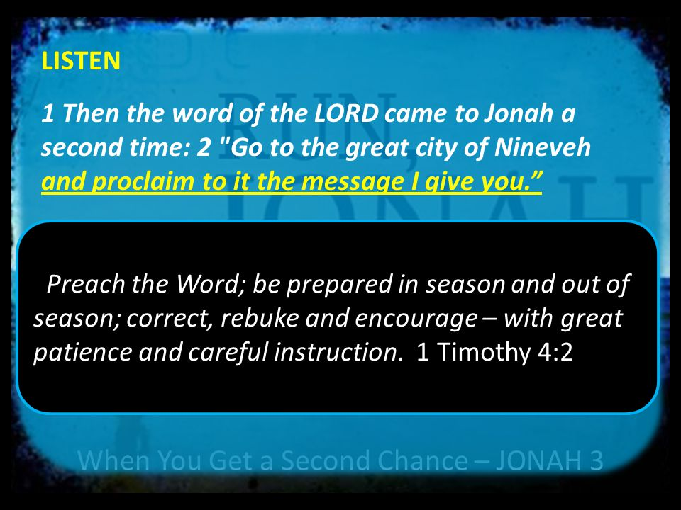 When You Get a Second Chance – JONAH 3 LISTEN – OBEY