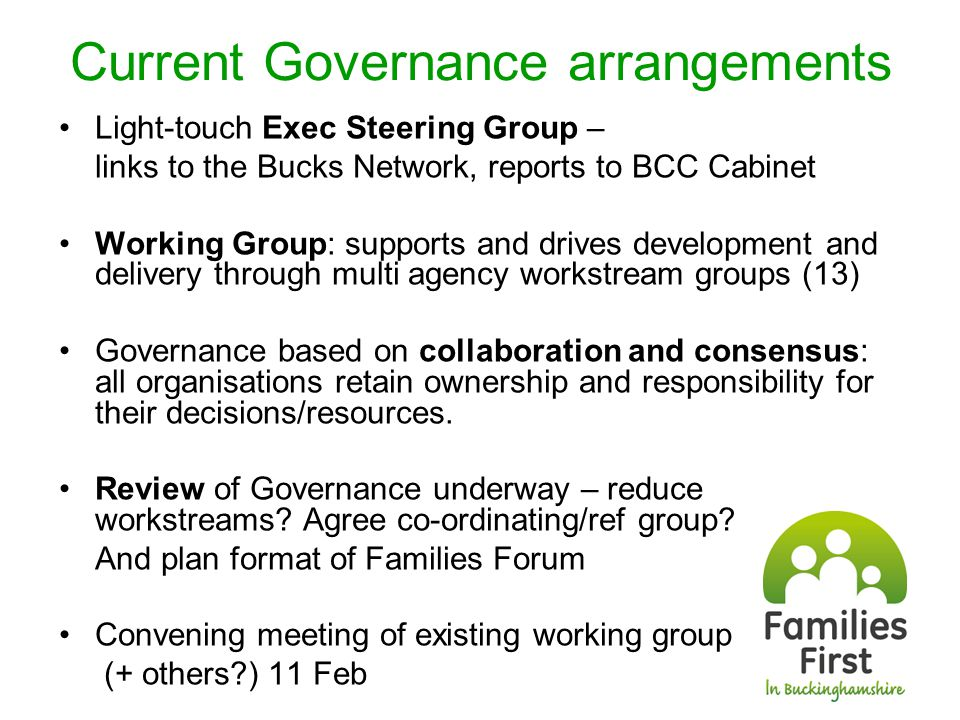 Changes to consider Any extra members for Exec Steering Group.