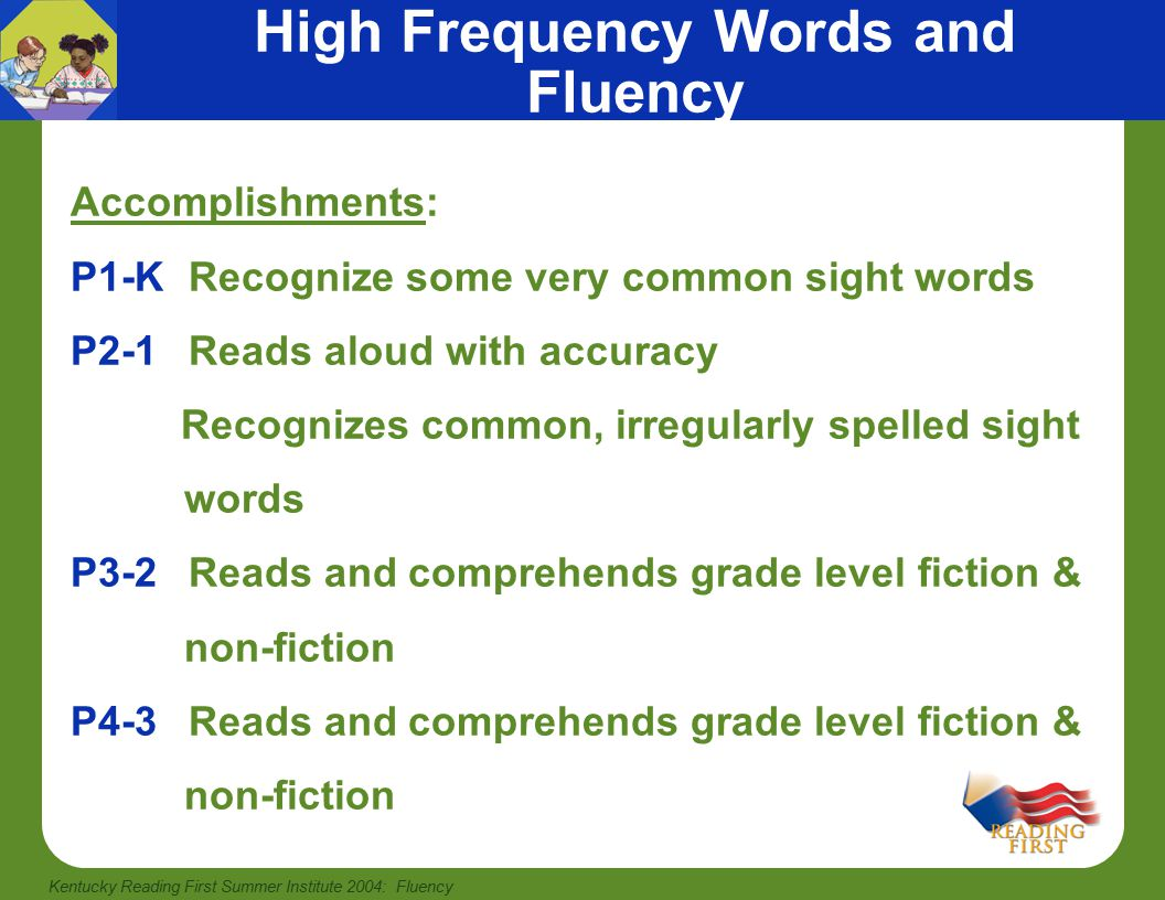 Kentucky Reading First Summer Institute 2004: Fluency Students' Fluency Progression How do we know that students are progressing as fluent readers.