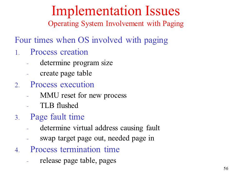 57 Page Fault Handling (1) 1.Hardware traps to kernel 2.