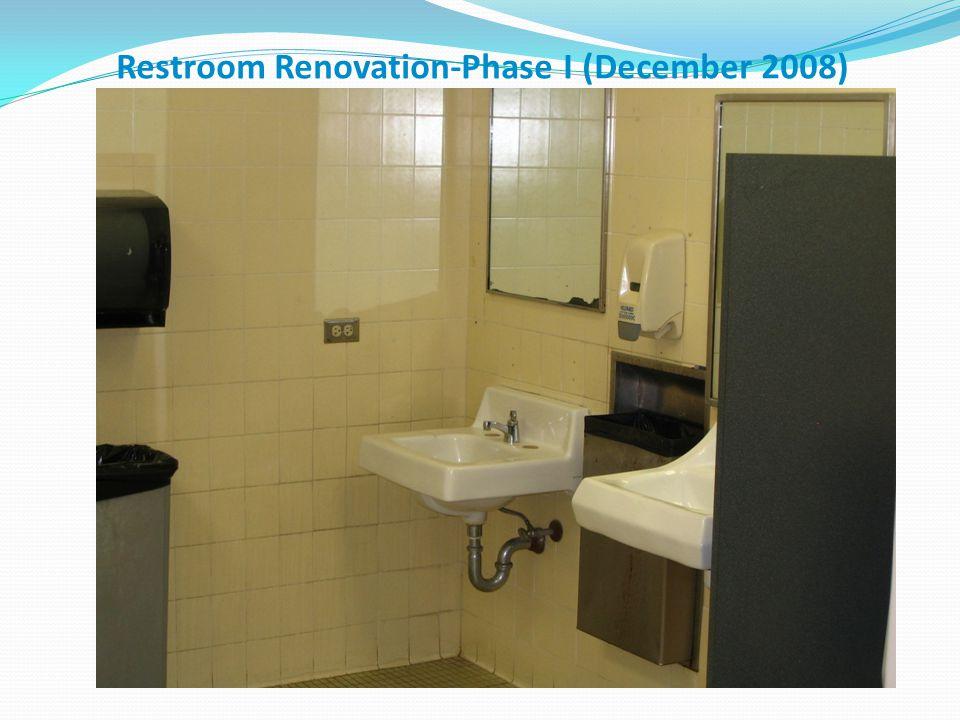 Restroom Renovation-Phase I (December 2009)