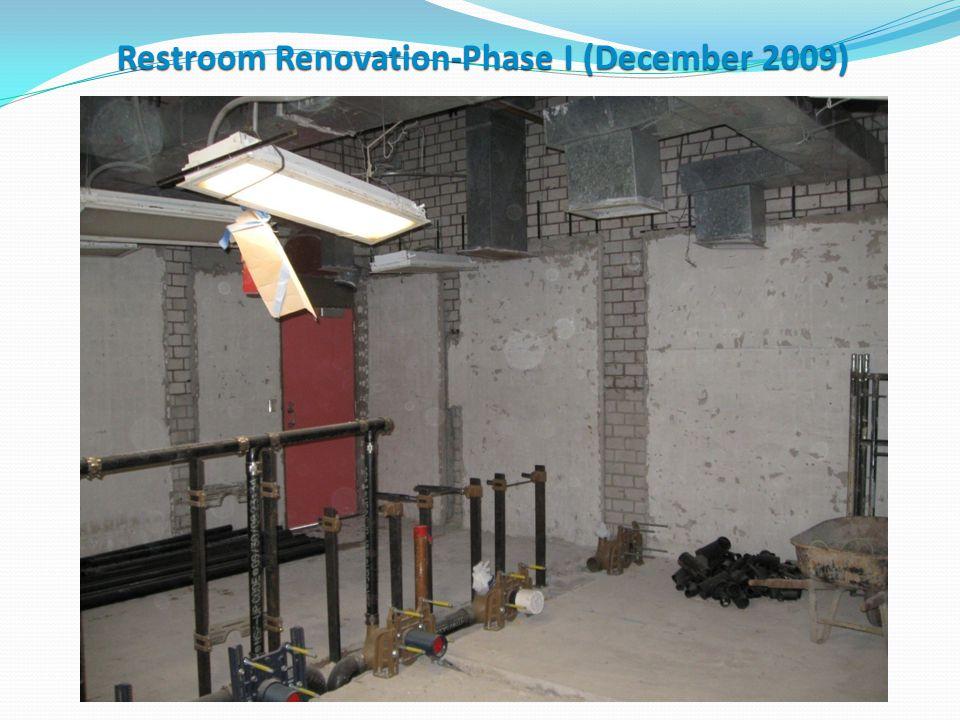 Restroom Renovation-Phase I (December 2010)