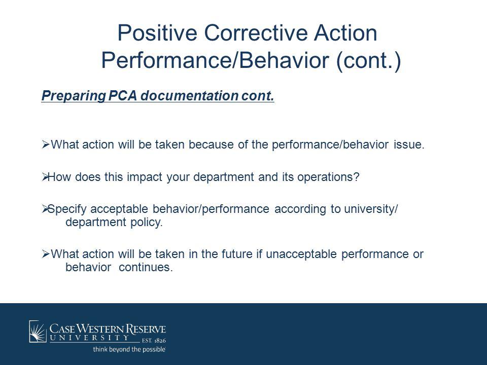 Positive corrective action meeting agenda  Recap prior counseling and internal memos.