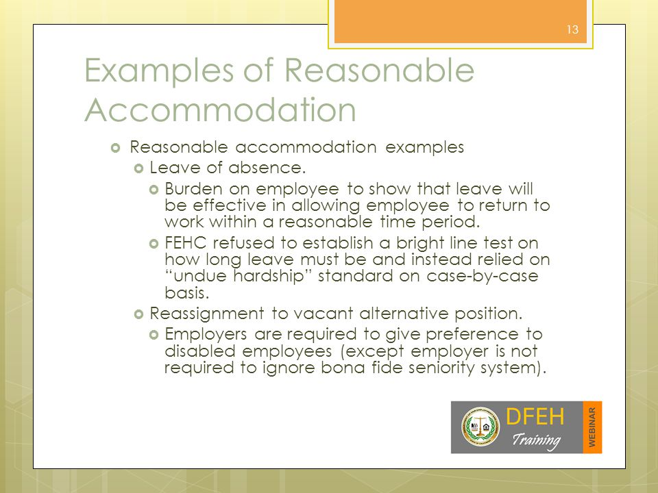 More Examples of Reasonable Accommodation  Reasonable accommodation examples.